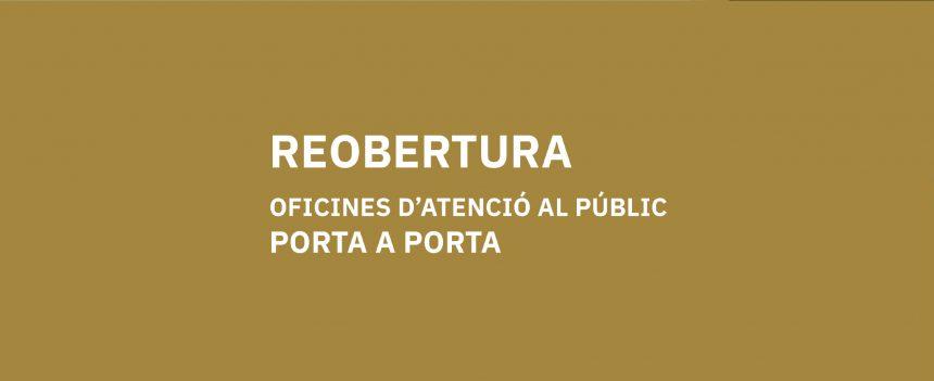 El Consell reobre les oficines d'atenció al públic del Porta a porta